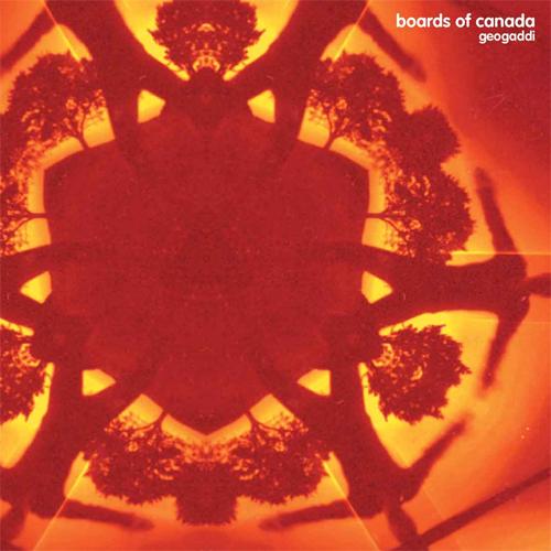 Boards of Canada – Geogaddi