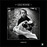 Lulu Rouge - Bless You (Music For Dreams)