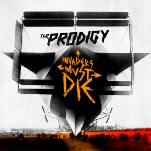 The Prodigy - Invaders Must Die (Take Me to the Hospital)