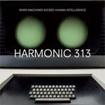 Harmonic 313
