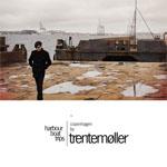 Trentemøller / VA - Harbour Boat Trips : Copenhagen (HFN Music)