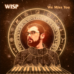 Wisp - We Miss You (Rephlex)