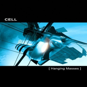 Cell - Hanging Masses (Ultimae)
