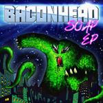 Baconhead - Soap EP