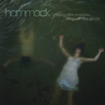 Hammock - Chasing After Shadows... Living with the Ghosts (Hammock Music)
