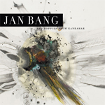 Jan Bang - And Poppies from Kandahar