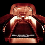Eraldo Bernocchi / Blackfilm - Along The Corridors (Vital)