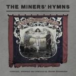 Jóhann Jóhannsson - The Miners' Hymns (130701)