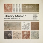 Marcus Fjellström - Library Music 1 (Kafkagarden)