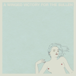 A Winged Victory For The Sullen - s/t (Kranky / Erased Tapes)