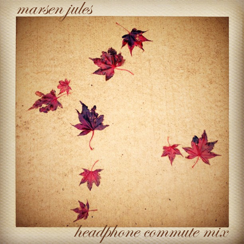 Marsen Jules - Headphone Commute Mix