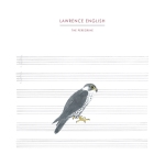 Lawrence English - The Peregrine (Experimedia)