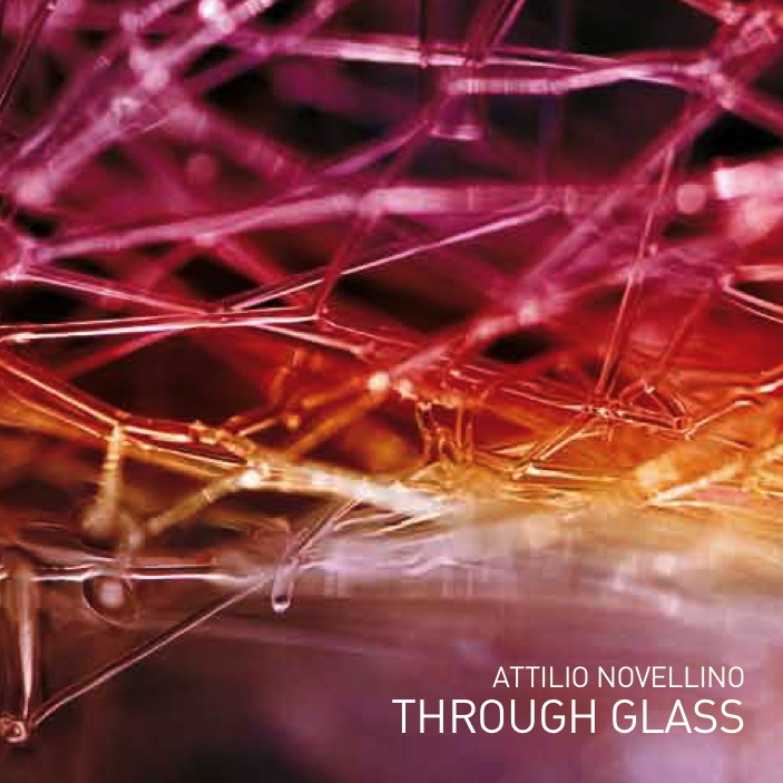 Attilio Novellino - Through Glass
