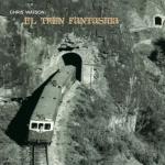 Chris Watson - El Tren Fantasma (Touch)