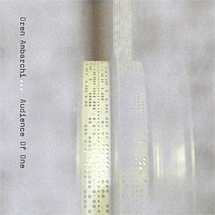 Oren Ambarchi - Audience Of One