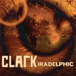 Clark - Iradelphic (Warp)