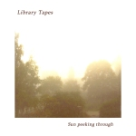 Library Tapes - Sun Peeking Through (Auetic)
