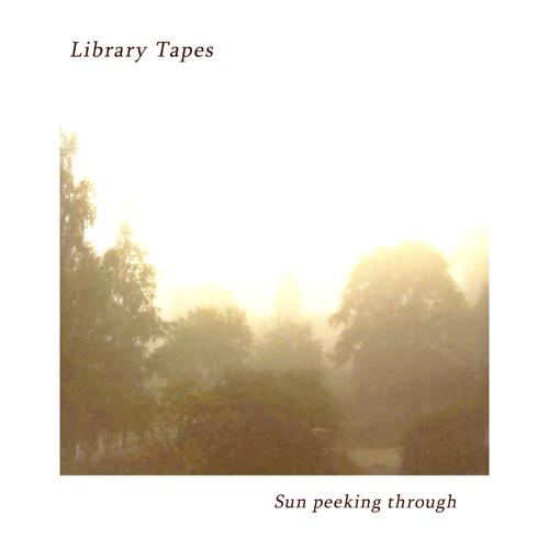 Library Tapes - Sun Peeking Through