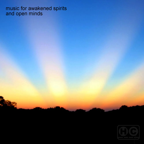 Music For Awakened Spirits And Open Minds