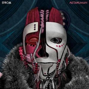 Eprom - Metahuman (Rwina)