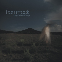 Hammock - Departure Songs