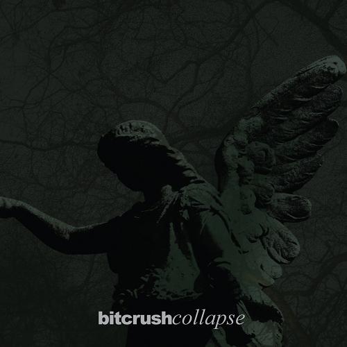 Bitcrush - Collapse