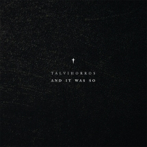 Talvihorros - And It Was So
