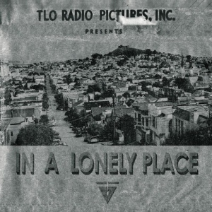 Tape Loop Orchestra - In A Lonely Place
