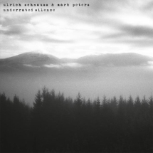 Ulrich Schnauss & Mark Peters - Underrated Silence