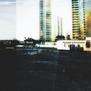 Yann Novak - Paradise & Winchester