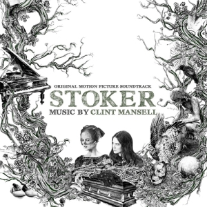Clint Mansell - Stoker OST