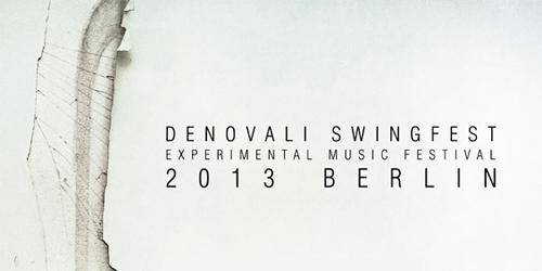Denovali Swingfest 2013