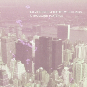 Talvihorros & Matthew Collings - A Thousand Plateaus