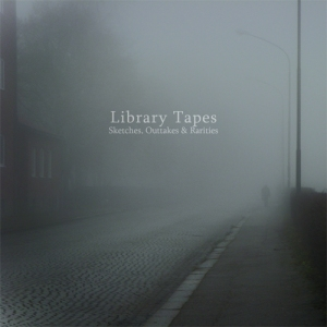 Library Tapes - Sketches, Outtakes & Rarities
