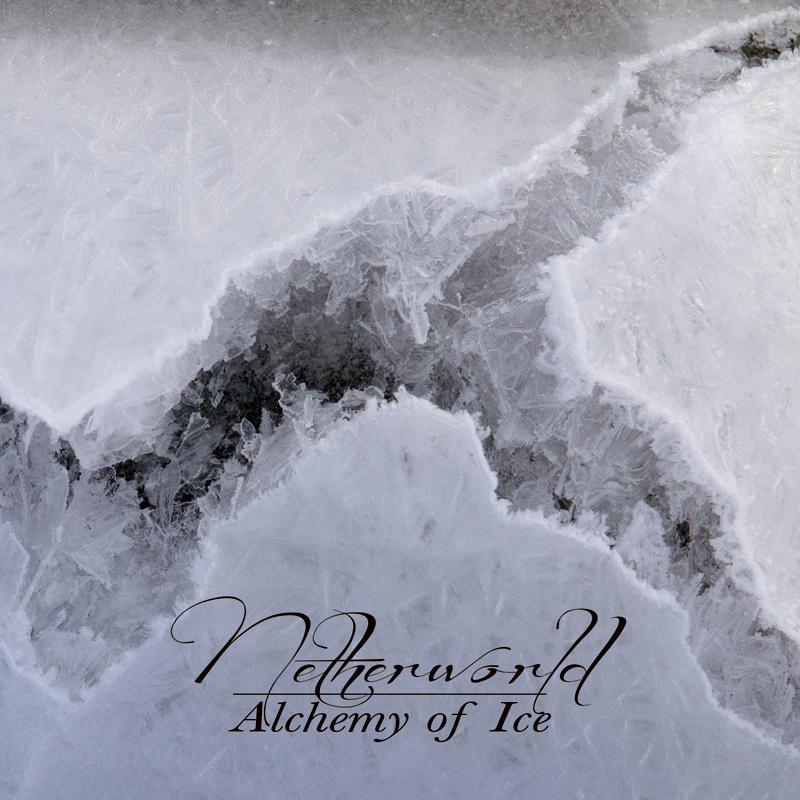Netherworld - Glacial Movements