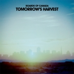 Boards Of Canada - Tomorrow's Harvest (Warp)