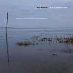 Chris Watson - St Cuthbert's Time