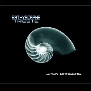 Jack Dangers - Bathyscaphe Trieste