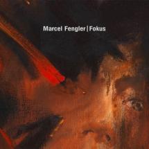 Marcel Fengler - Fokus