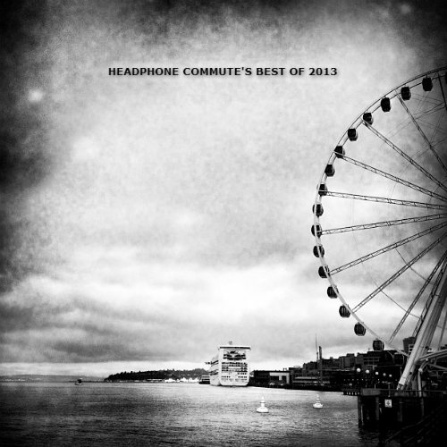 Headphone Commute Best of 2013