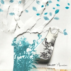 Dalot - Ancestors
