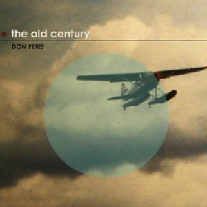 Don Peris – The Old Century