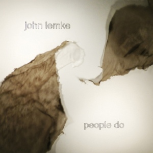 John Lemke - People Do (Denovali)