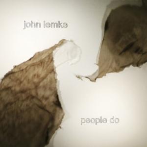 John Lemke - People Do (Denovali)