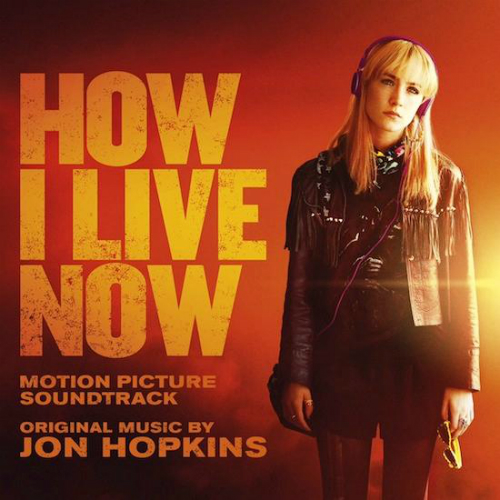 Jon Hopkins – How I Live Now OST Just Music