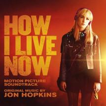 Jon Hopkins - How I Live Now OST
