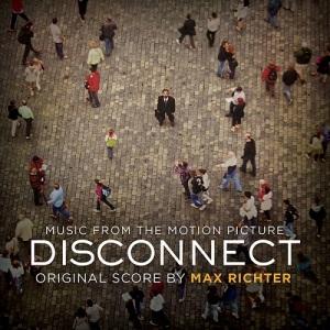 Max Richter - Disconnect