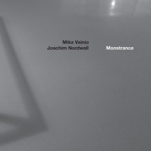 Mika Vainio  Joachim Nordwall ‎– Monstrance (Touch)