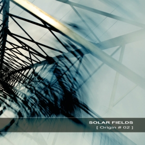 Solar Fields - Origin 02