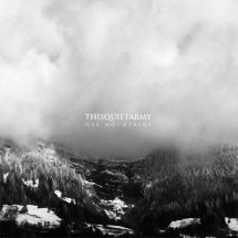 Thisquietarmy ‎– Hex Mountains (Denovali)